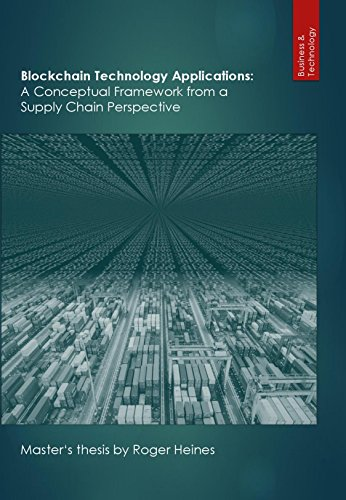 Blockchain Technology Applications: A Conceptual Framework from a Supply Chain Perspective (English Edition)