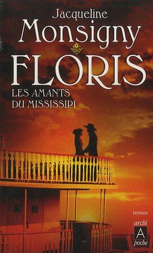 Floris, Tome 3 : Les Amants du Mississipi