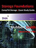 Storage Foundations: And Comptia Storage+ Powered By Snia Study Guide