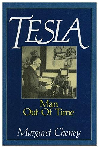 Tesla: Man Out of Time by Margaret Cheney (1989-12-02)