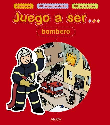 Juego a ser bombero (Libros Para Jóvenes - Libros De Consumo) por Cécile Marais