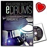 Das große Buch für E-Drums / Elektronisches Schlagzeug für Anfänger (hier bleibt keine Frage offen) mit CD von Ralf Mersch - mit bunter herzförmiger Notenklammer