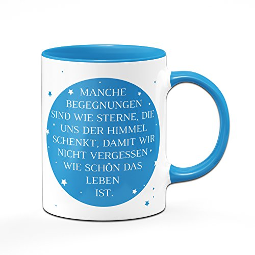 Tasse Manche Begnungen sind wie Sterne, die uns der Himmel schenkt. Sprüchetasse - Kaffeetasse
