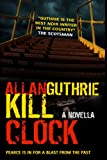 Kill Clock (English Edition)