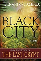 Black City: Volume 2 (Ulysses Vidal Adventure Series) by Fernando Gamboa (2015-11-30)