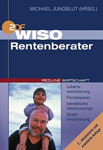 WISO Rentenberater: Lebensversicherung, Fondssparen, betriebliche Altersvorsorge, Direktversicherung