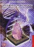 Naturalezas Humanas: Genes, Culturas y la Perspectiva Humana (Ciencia Y Tecnologia)