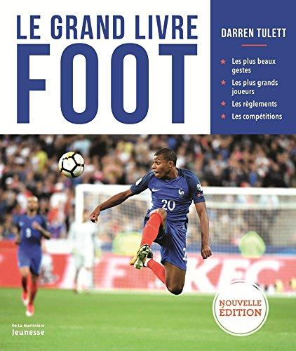 Le grand livre foot par Darren Tulett