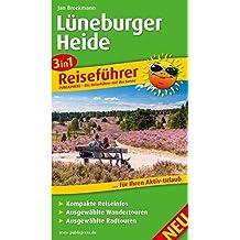 Lüneburger Heide: 3in1-Reiseführer für Ihren Aktivurlaub, mit kompakten Reiseinfos, ausgewählten Wander- und Radtouren (3in1-Reiseführer / RF)