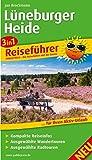 Lüneburger Heide: 3in1-Reiseführer für Ihren Aktivurlaub, mit kompakten Reiseinfos, ausgewählten Wander- und Radtouren (Reiseführer / RF)