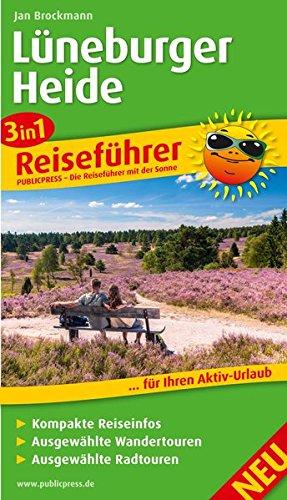Lüneburger Heide: 3in1-Reiseführer für Ihren Aktivurlaub, mit kompakten Reiseinfos, ausgewählten Wander- und Radtouren (Reiseführer/RF)
