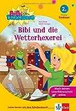 Bibi Blocksberg - Bibi und die Wetterhexerei: Erstleser 2. Klasse