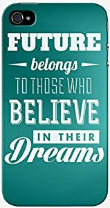KnapCase Believe In Dreams Designer 3D Printed Case Cover For Apple iPhone 4S