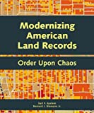Modernizing American Land Records: Order Upon Chaos by Earl F. Epstein (2014-07-03)