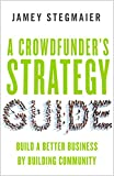 More Than MoneyJamey Stegmaier knows crowdfunding. He's a veteran of seven successful Kickstarter campaigns (and counting) that have raised over $3.2 million, and he's the proprietor of the widely read Kickstarter Lessons blog. In this book he offers...