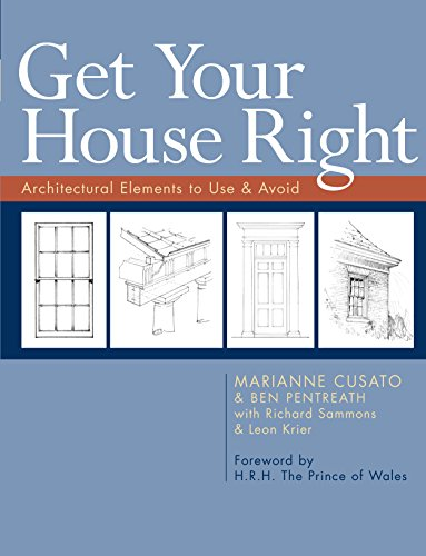 Get Your House Right: Architectural Elements to Use & Avoid (English Edition)