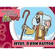Jesus, o Bom Pastor (Histórias Bíblicas Mig&Meg Livro 40) (Portuguese Edition)