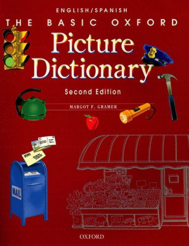 The Basic Oxford Picture Dictionary, Second Edition:: The Basic Oxford Picture Dictionary. English/Spanish 2nd Edition: English-Spanish Edition (Diccionario Basic Oxford Pictured)