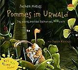 Kli-Kla-Klangbücher: Pommes im Urwald -