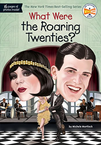 What Were the Roaring Twenties? (What Was?) (Thema Twenties Roaring)