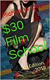 $30 Film School: 3rd Edition, 2018 (English Edition)