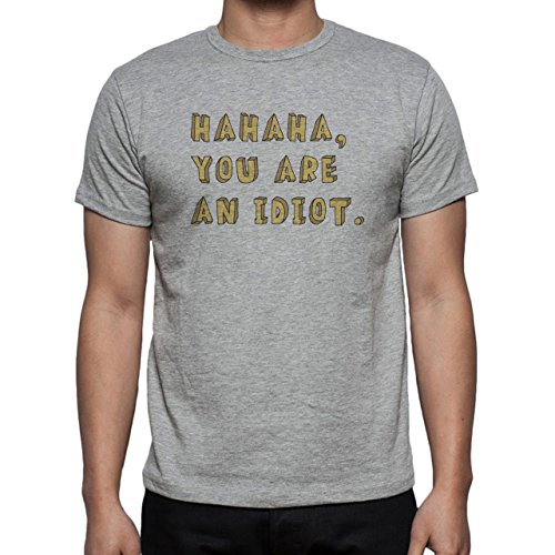Ha Ha You Are An Idiot Yellow Herren T-Shirt Grau