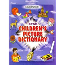 Star Children's Picture Dictionary: English-Turkish - Classified (English and Turkish Edition) by Babita Verma (2006-12-31)