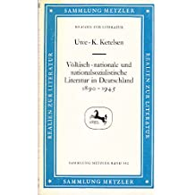 Völkisch-nationale und nationalsozialistische Literatur in Deutschland 1890-1945