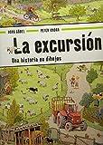 La excursión: Una historia en dibujos (Pequeñologuez)