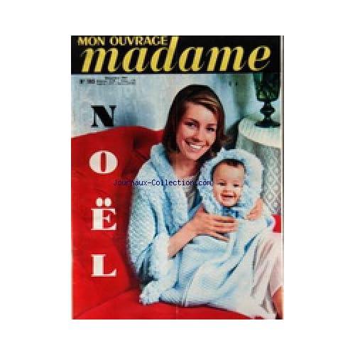 MON OUVRAGE MADAME [No 183] du 01/12/1963 - TRICOTS - MODE - OUVRAGES - CUISINE - BEAUTE - SANTE - ENFANTS - ANIMAUX - NOEL