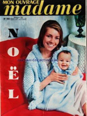 MON OUVRAGE MADAME [No 183] du 01/12/1963 - TRICOTS - MODE - OUVRAGES - CUISINE - BEAUTE - SANTE - ENFANTS - ANIMAUX - NOEL par Collectif