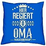 Soreso Design Geschenk zum Muttertag: Hier regiert Oma Kissen 40x40 Dekokissen, Sofakissen, Kopfkissen Geschenkidee Farbe:royal-blau