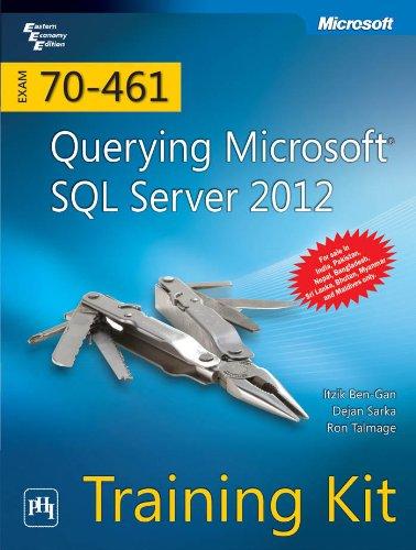 Training Kit (Exam 70-461): Querying Microsoft SQL Server 2012 par Ron Talmage