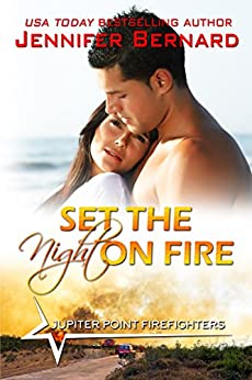 Set the Night on Fire (Jupiter Point Book 1) (English Edition)