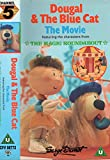 Dougal And The Blue Cat - The Movie - Featuring The Characters From The Magic Roundabout [VHS]