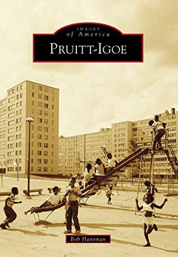 Pruitt-Igoe (Images of America) (English Edition)