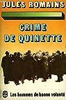 Crime de quinette. les hommes de bonne volonte par Romains