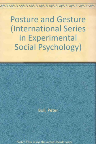 Posture and Gesture (International Series in Experimental Social Psychology)