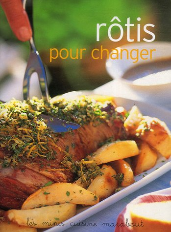 Rôtis pour changer por Marabout