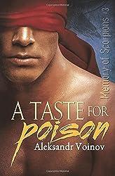 A Taste for Poison: 3 (Memory of Scorpions) by Aleksandr Voinov (20-Oct-2014) Paperback