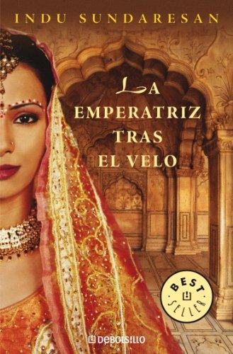 la-emperatriz-tras-el-velo-trilogia-taj-mahal-1