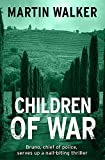 Children of War: A Bruno Courrèges Investigation (Bruno Courreges 8)