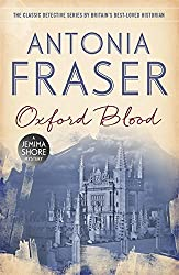 Oxford Blood: A Jemima Shore Mystery by Lady Antonia Fraser (2015-01-29)