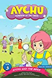 #6: Children's Comic: Aychu and the Bees (Vol. 3)