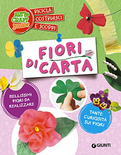 Fiori di carta (Arte & craft junior)