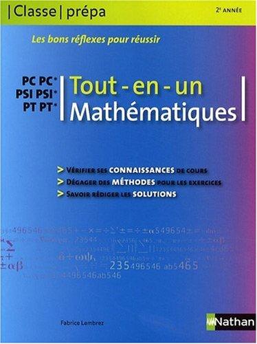 Mathématiques PC-PC* PSI-PSI* PT-PT* 2e année : Tout-en-un