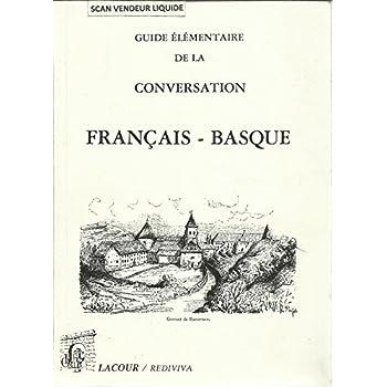 Guide élémentaire de la conversation français - basque