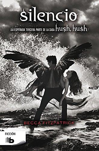 Silencio (Saga Hush, Hush 3) (FICCIÓN)