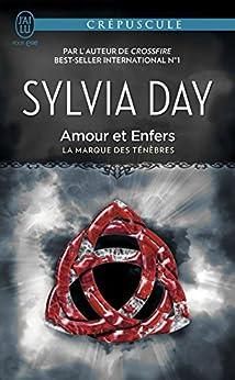 La marque des ténèbres (Tome 3) - Amour et Enfers