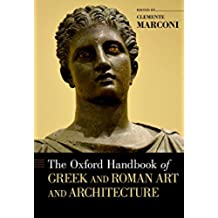 The Oxford Handbook of Greek and Roman Art and Architecture (Oxford Handbooks) (English Edition)